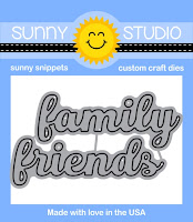 Sunny Studio Stamps: Introducing Friends & Family Word Die Set releasing January 2016