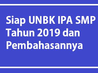 Prediksi Soal UNBK IPA SMP Tahun 2020