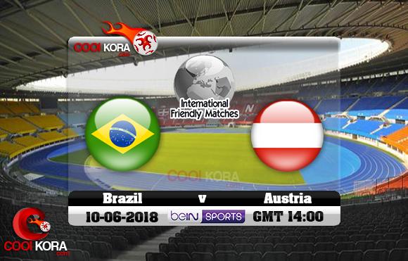 مشاهدة مباراة البرازيل والنمسا اليوم 10-6-2018 مباراة ودية
