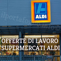assunzioni supermercati aldi