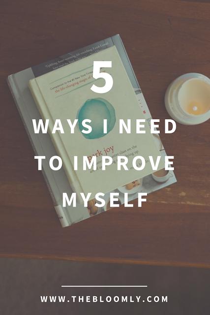5 Ways I Need to Improve Myself