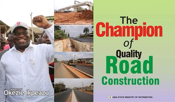 INFRASTRUCTURAL RENEWAL IN ABIA STATE: GOV. IKPEAZU'S COMMITMENT AND PROGRESS