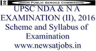 upsc+nda+and+na+examination+2016+scheme+and+syllabus+of+examination