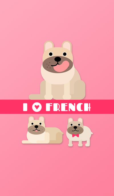 I LOVE FRENCHIE (Fawn)