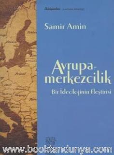 Samir Amin - Avrupa - Merkezcilik - Bir İdeolojinin Eleştirisi