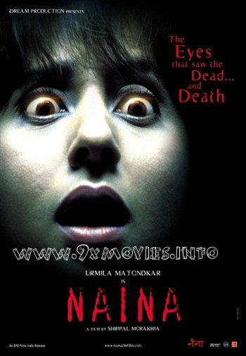 Naina 2005 Hindi Movie Download