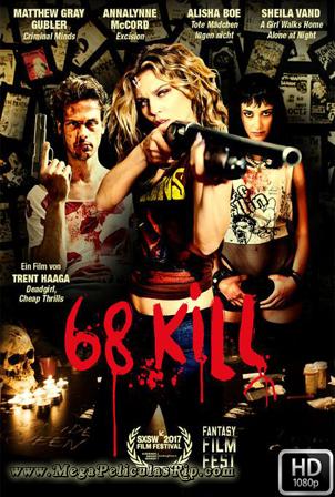68 Kill [1080p] [Latino-Ingles] [MEGA]
