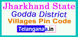 Godda  District Pin Codes in Jharkhand State