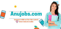 Anujobs.com - Latest Government Job Vacancies in India for 2018