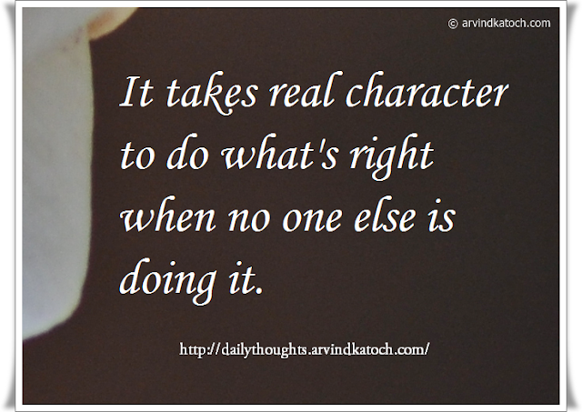 Daily Quote, Character, Do right, Thought