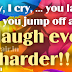 You cry, I cry, funny friendship wordings image for whatsapp, twitter, facebook and social media