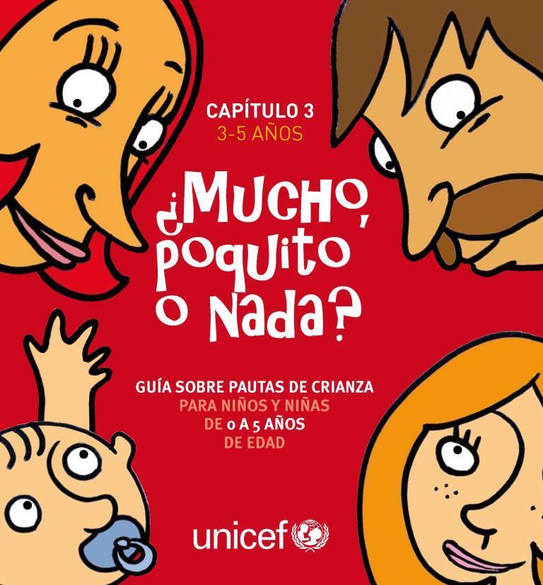 ¿Mucho poquito o nada?: Guía sobre pautas de crianza para niños y niñas de 3 a 5 años