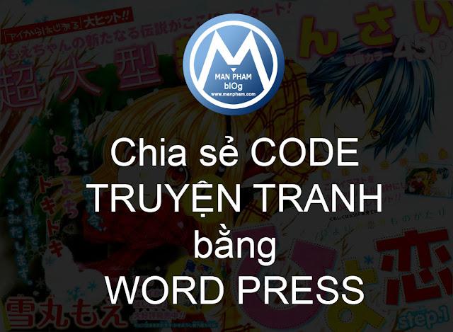 Chia sẻ Code truyện tranh bằng WordPress – Cài đặt và tùy biến dễ dàng  Nguồn : http://www.chiase321.ga/2016/05/chia-se-code-truyen-tranh-bang.html#ixzz49doZioFi