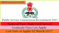 Public Service Commission Recruitment 2017- State Civil Service (Junior Grade)