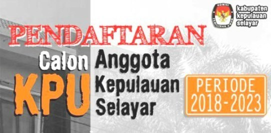 Besok !!..Pendaftaran Calon Anggota KPU Selayar, Mulai Dilaksanakan