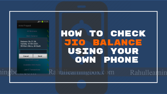 How to check Jio balance Using Your Own Phone