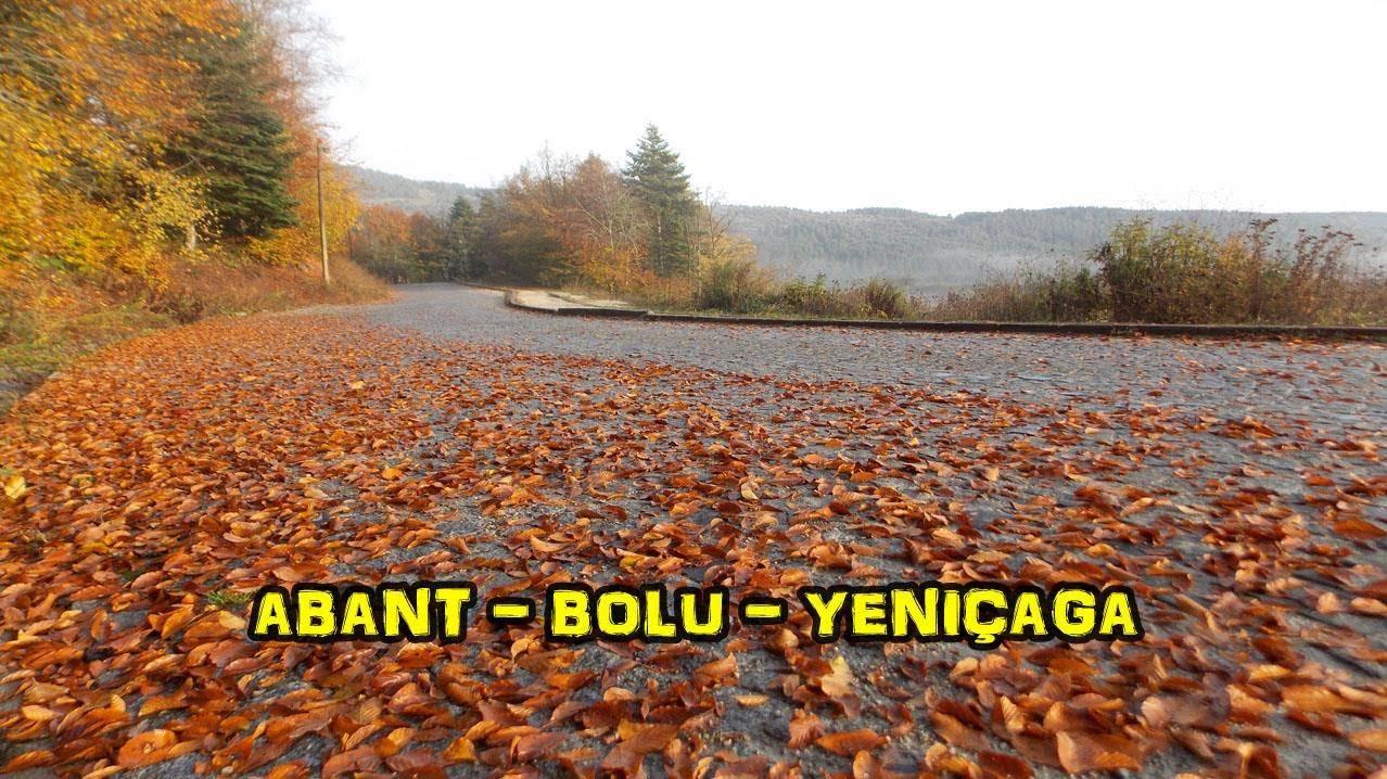 2018/10/17 Karadeniz'in batısı Marmara'nın doğusu (Abant - Bolu - Yeniçağa)