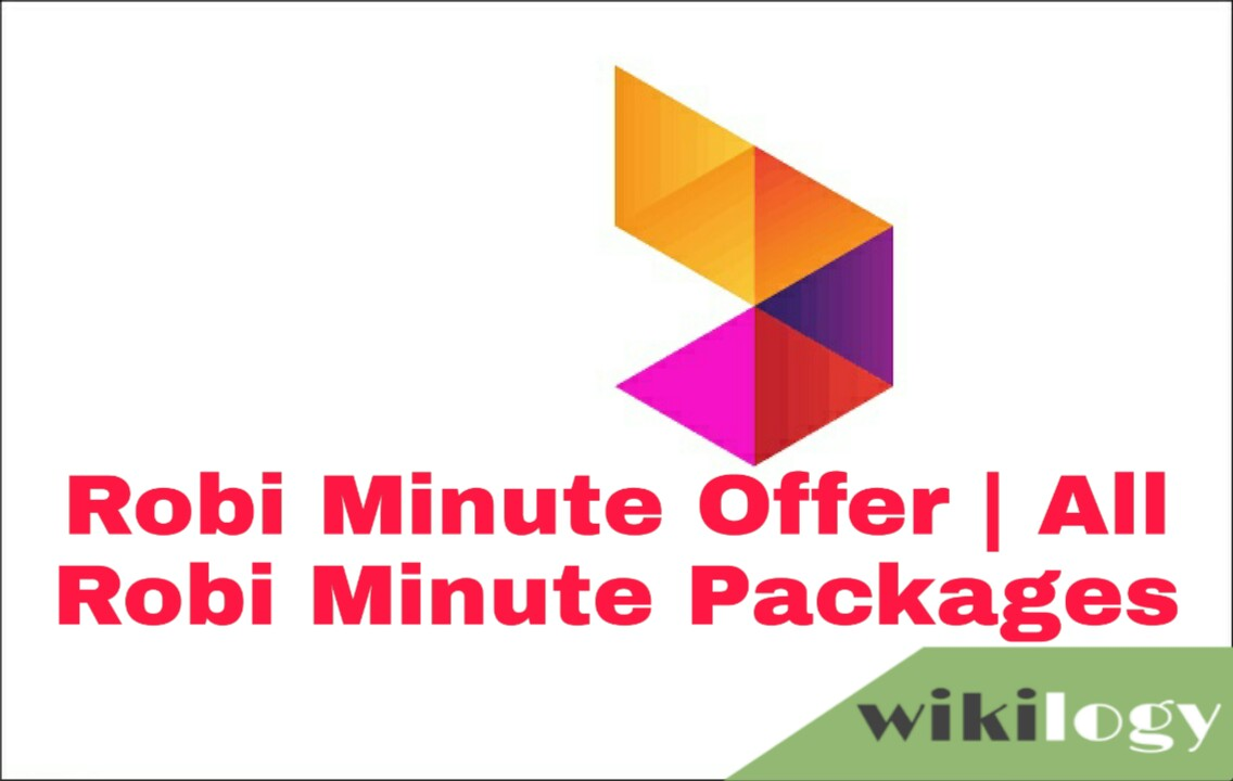 Robi Minute Offer 2020, Robi Minute Package 2020