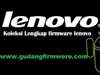Firmware Lenovo All Model SeriesA Free Download