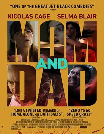 Poster Of Hollywood Film Watch Online Mom and Dad 2018 Full Movie Download Free Watch Online 300MB