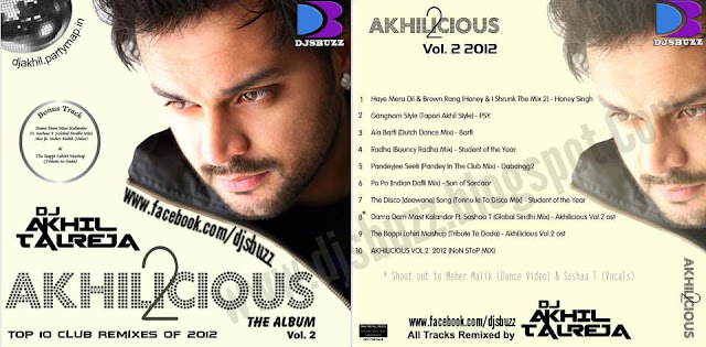 AKHILICIOUS VOL.2 BY DJ AKHIL TALREJA