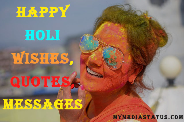 Happy Holi 2020 Wishes, Quotes, Messages to Make Your Holi Special
