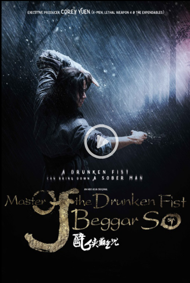 Nonton Master of the Drunken Fist: Beggar So 2016 sub indo