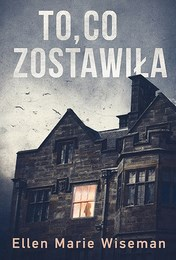 http://lubimyczytac.pl/ksiazka/4727999/to-co-zostawila
