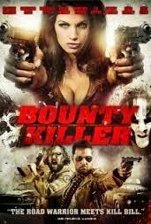 ΤΑΙΝΙΑ – Bounty Killer