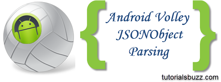 Android Volley JSONObject Request - TutorialsBuzz