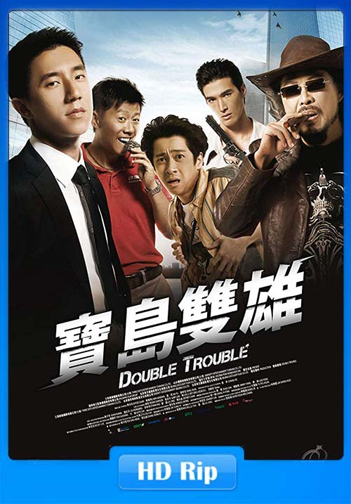 Double Trouble 2012 720p BDRip Hindi Chinese x264 | 480p 300MB | 100MB HEVC