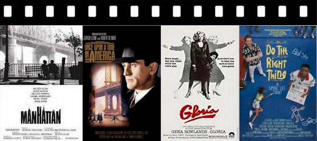 Filmes ambientados em Nova York: Manhattan, Era uma vez na América, Gloria, Faça a coisa certa