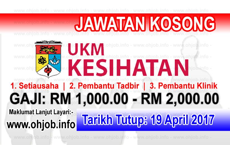 Jawatan Kerja Kosong UKM Kesihatan logo www.ohjob.info april 2017