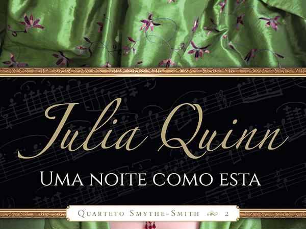 Resenha #372 - Uma Noite como Esta - Julia Quinn - Editora Arqueiro