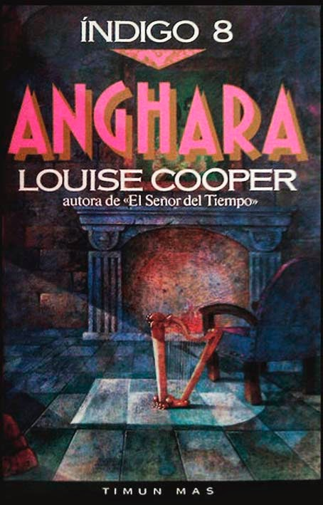 Anghara – Saga Indigo – Louise Cooper