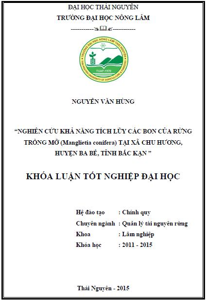 Nghiên cứu khả năng tích lũy các bon của rừng trồng Mỡ (Manglietia conifera) tại xã Chu Hương huyện Ba Bể tỉnh Bắc Kạn