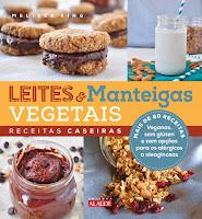 Leites e Manteigas Vegetais – Receitas Caseiras