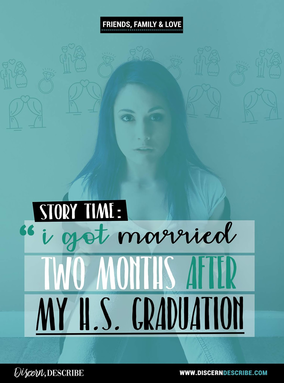 this is my story of being a teen bride.