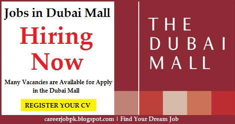 Latest jobs in Dubai Mall UAE