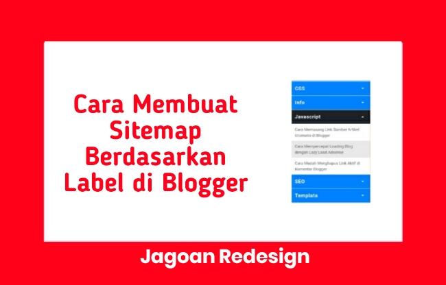 Cara Membuat Sitemap (Daftar Isi) Berdasarkan Label di Blogger
