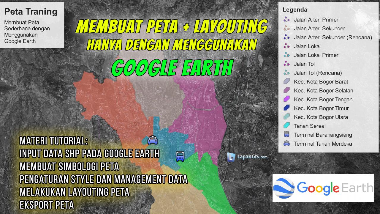 Cara membuat peta sampai layouting dengan Google Earth