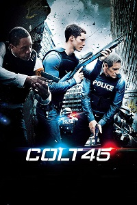 Watch Colt 45 Online Free in HD
