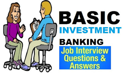 Investment Banking Interview Questions and Answers