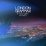 London Grammar - If You Wait (Remixes 2) Cover
