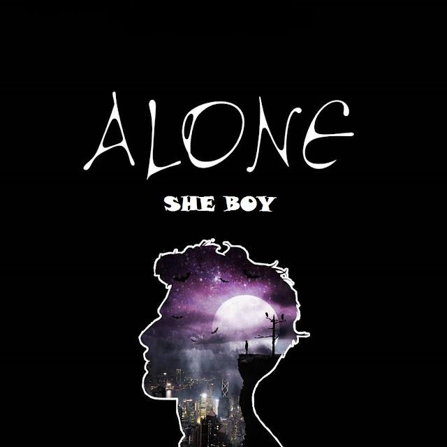She Boy - Alone (Prod By BreEzy ZickY)