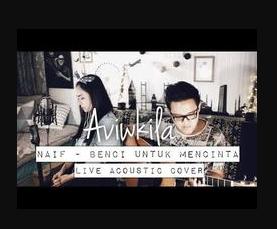 Aviwkila - Benci Untuk Mencinta (Cover)