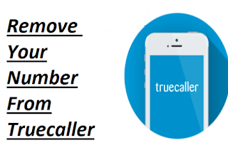 How To delete My Number And Name From Truecaller
