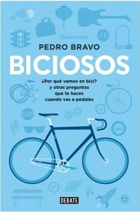 'Biciosos', libro de la semana, por Pedro Bravo