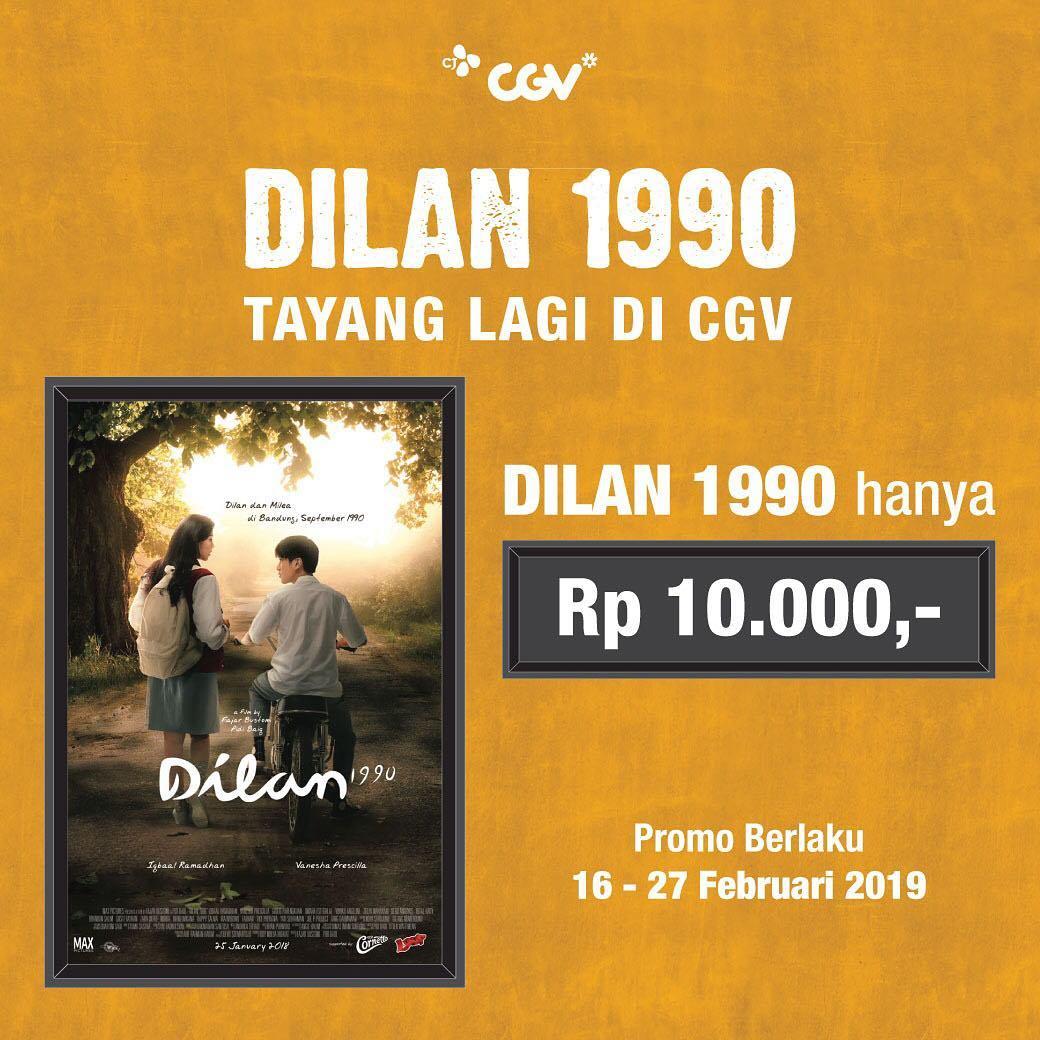 #CGV - #Promo Film DILAN 1990 Tayang Lagi & Tiket Hanya 10 Ribu (16 - 27 Feb 2019)