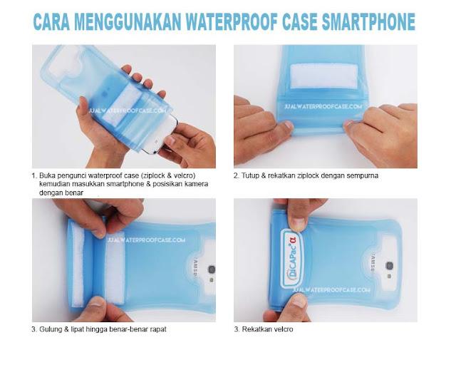 Cara menggunakan waterproo case HP yang benar